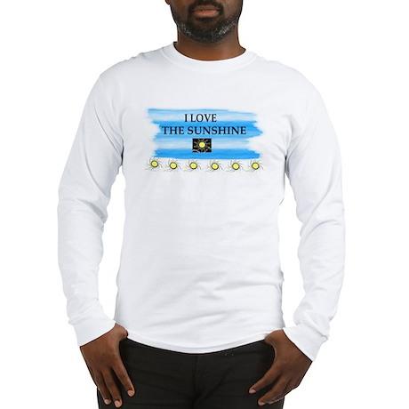 I LOVE THE SUNSHINE Long Sleeve T-Shirt