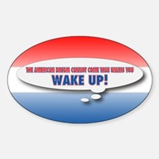 Wake Up Decal