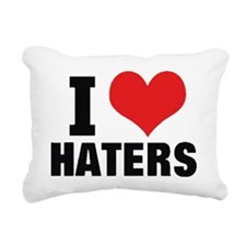 I LOVE HATERS Rectangular Canvas Pillow