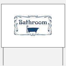 Victorian Bathroom Yard Sign