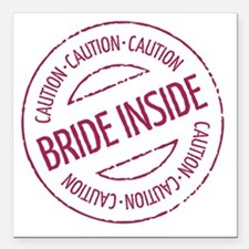 "Caution - Bride Inside S Square Car Magnet 3"" x 3"""