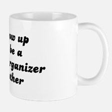 Community Organizer like my m Mug