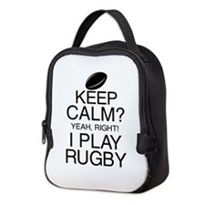 Keep Calm? Rugby Neoprene Lunch Bag