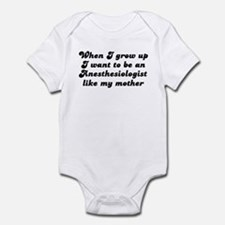 Anesthesiologist like my moth Infant Bodysuit