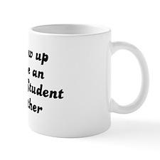 Advertising Student like my m Mug