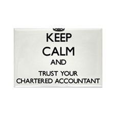 Keep Calm and Trust Your Chartered Accountant Magn
