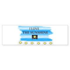 I LOVE THE SUNSHINE Bumper Bumper Sticker