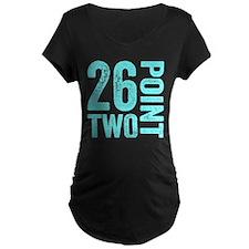 26.2 Marathon Running Motivation Maternity T-Shirt