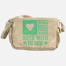 Shoes Booze and Boys with Tattoos Messenger Bag