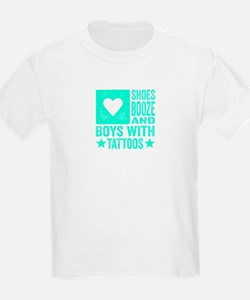 Shoes Booze and Boys with Tattoos T-Shirt