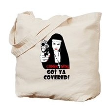 combat nuns-got ya covered Tote Bag