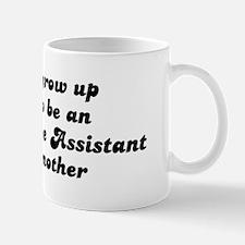 Administrative Assistant like Mug