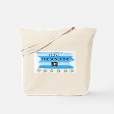 I LOVE THE SUNSHINE Tote Bag