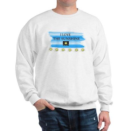 I LOVE THE SUNSHINE Sweatshirt