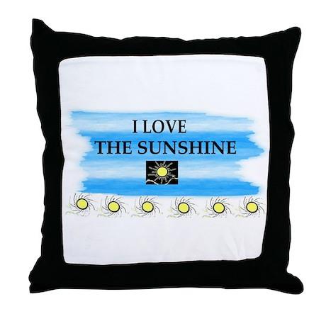 I LOVE THE SUNSHINE Throw Pillow