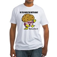 The Muffin Man Shirt
