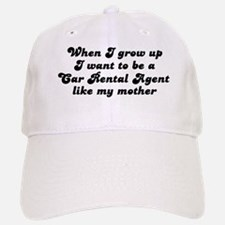 Car Rental Agent like my moth Baseball Baseball Cap