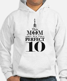 This Mom is a Perfect 10 Hoodie