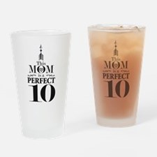 This Mom is a Perfect 10 Drinking Glass