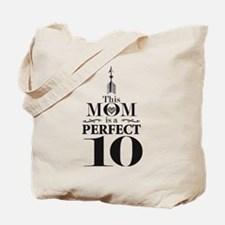 This Mom is a Perfect 10 Tote Bag