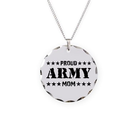 Proud Army Mom [v] Necklace Circle Charm