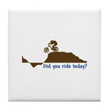 Did You Ride Today? Tile Coaster