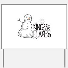 King Of The Flakes Yard Sign