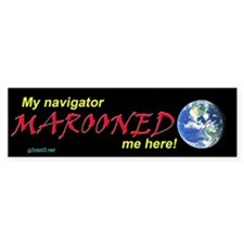 Marooned Bumper Bumper Sticker Bumper Bumper Sticker