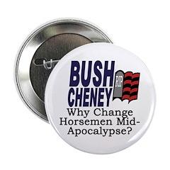 Why Change Horsemen? Button (100 pack)