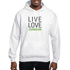 Live Love Journalism Hoodie