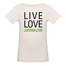Live Love Journalism Tee