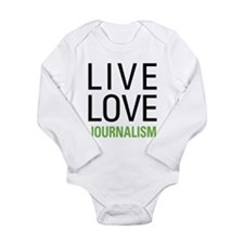 Live Love Journalism Long Sleeve Infant Bodysuit