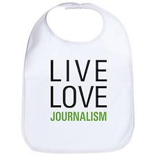 Live Love Journalism Bib