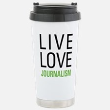 Live Love Journalism Stainless Steel Travel Mug