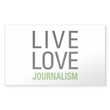 Live Love Journalism Decal