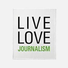 Live Love Journalism Throw Blanket