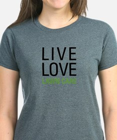 Live Love Lawn Care Tee