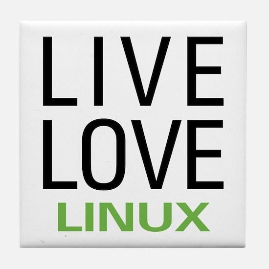 Live Love Linux Tile Coaster