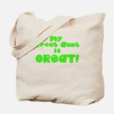 My great aunt is great Tote Bag