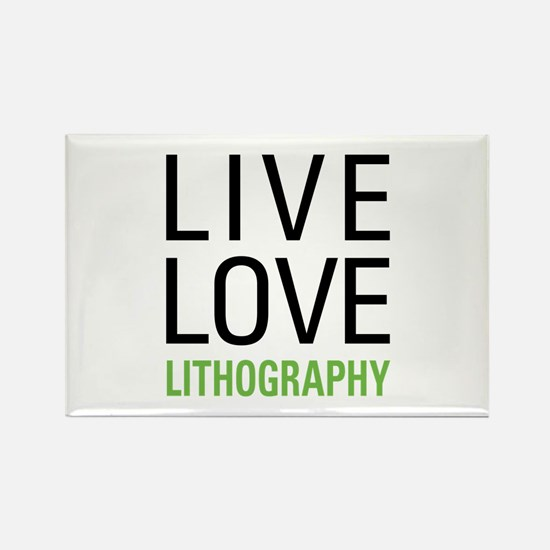 Live Love Lithography Rectangle Magnet