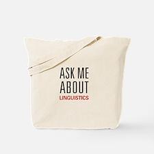 Ask Me About Linguistics Tote Bag