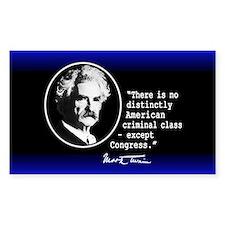 Mark Twain... Bumper Stickers