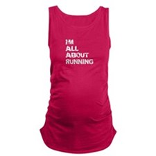 Im All About Running Maternity Tank Top