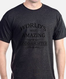 World's Most Amazing Goddaughter T-Shirt