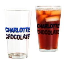 CHARLOTTE CHOCOLATE Drinking Glass