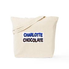 CHARLOTTE CHOCOLATE Tote Bag