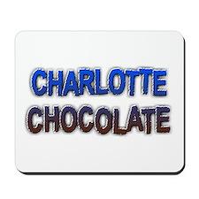 CHARLOTTE CHOCOLATE Mousepad