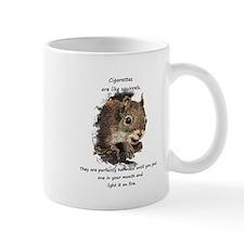 Quit Smoking Motivational Fun Squirrel Quote Mugs