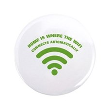 """home is where the wifi - green 3.5"""" Button"""