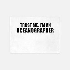 Trust Me, Im An Oceanographer 5'x7'Area Rug